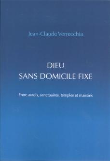 Dieu sans domicile fixe de Jean-Claude Verrecchia