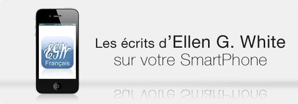 Les écrits d'Ellen White sur Smartphone