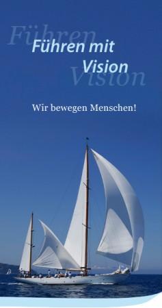 Führen mit Vision- Wir bewegen Menschen