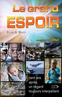 Le Grand Espoir, Ellen White