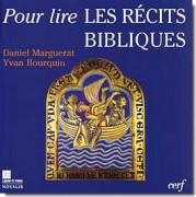 Yvan Bourquin - Pour lire les récits bibliques